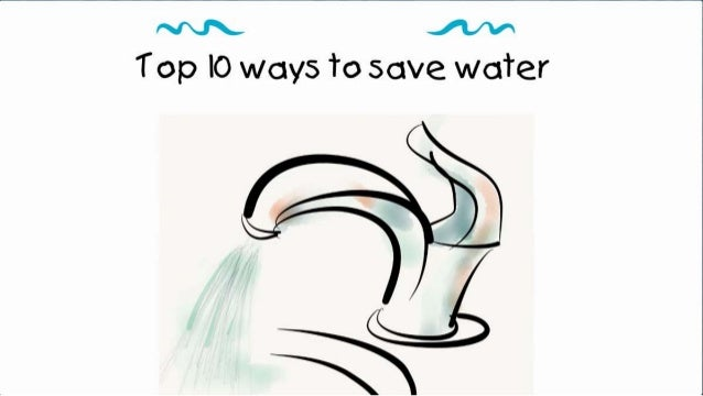 Top 10 ways to save water for Top 10 ways to conserve water