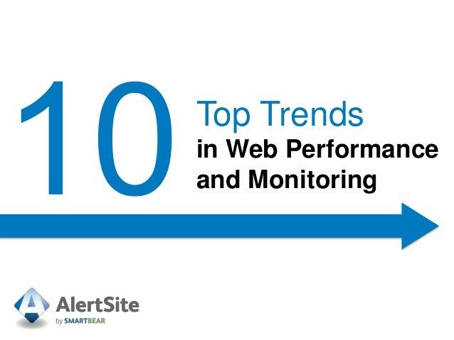 Top Trendsin Web Performanceand Monitoring