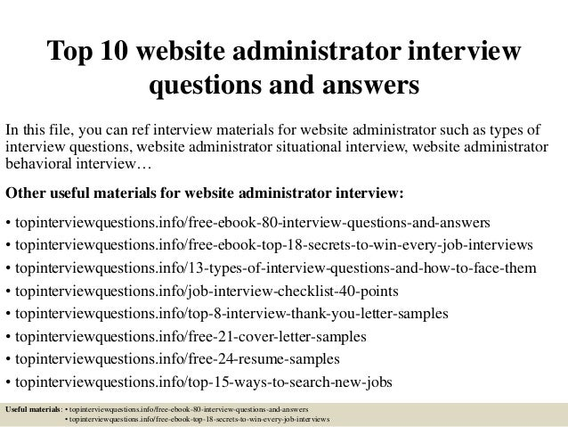 top 10 website administrator interview questions and answers in this file you can ref interview - Web Administrator Cover Letter