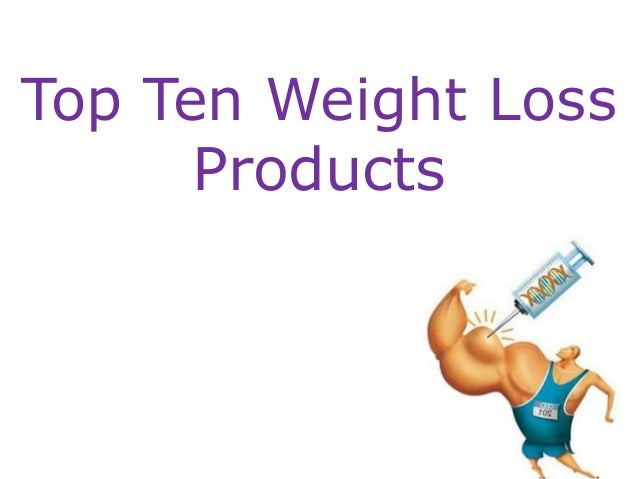 Top ten weight loss products