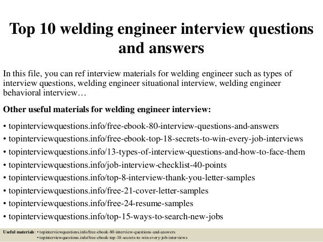 Good Top 10 Welding Engineer Interview Questions And Answers In This File, You  Can Ref Interview ...