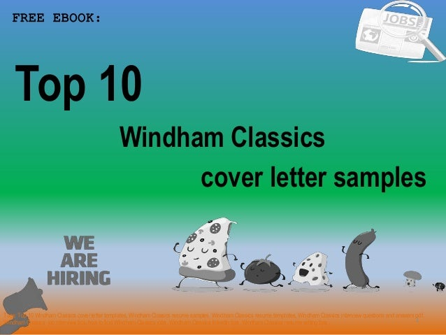 Top 10 Windham Classics Cover Letter Samples