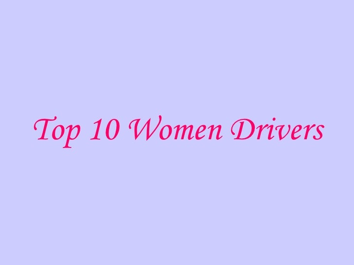 Top 10 Women Drivers