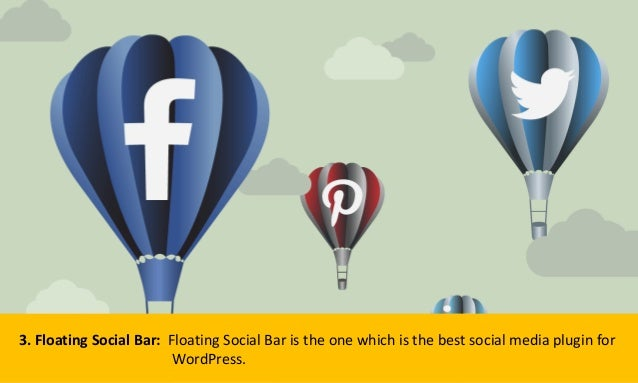 3. Floating Social Bar: Floating Social Bar is the one which is the best social media plugin for WordPress.