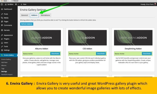 6. Envira Gallery : Envira Gallery is very useful and great WordPress gallery plugin which allows you to create wonderful ...