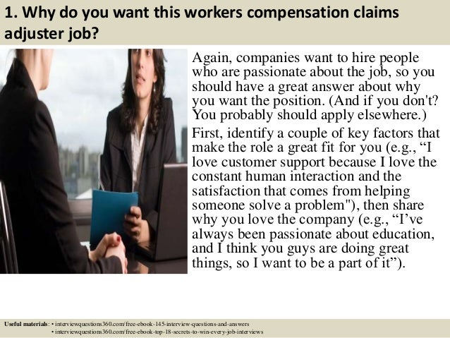 Top 10 workers compensation claims adjuster interview questions and a – Job Description for Claims Adjuster
