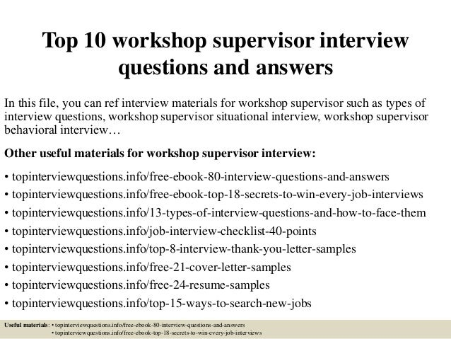 top 10 workshop supervisor interview questions and answers