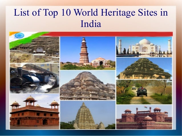 Top 10 world heritage sites in india you don 39 t know for World heritage site list