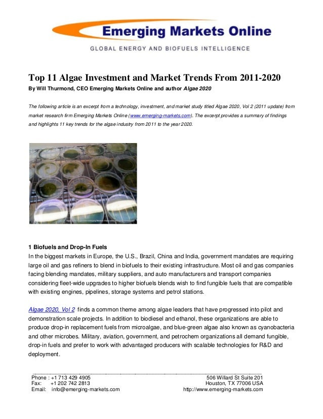 Top 11 Algae Investment and Market Trends From 2011-2020By Will Thurmond, CEO Emerging Markets Online and author Algae 202...
