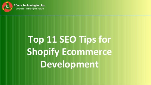 Top 11 SEO Tips for Shopify Ecommerce Development