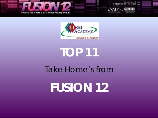 TOP 11Take Home's from FUSION 12