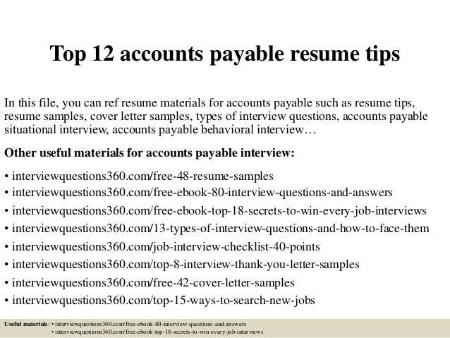 top 12 accounts payable resume tips in this file you can ref resume materials for - Account Payable Resume Sample