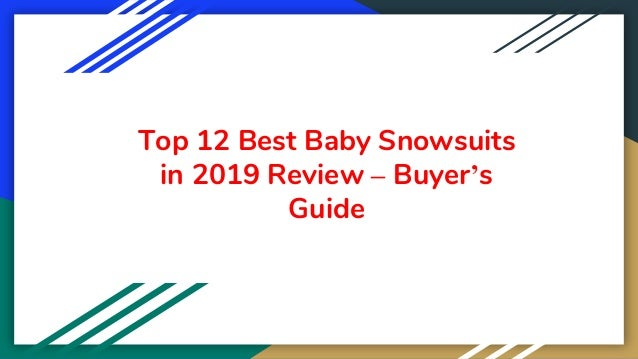Top 12 Best Baby Snowsuits in 2019 Review – Buyer's Guide