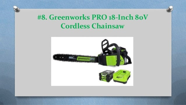 Top 12 Best Battery Powered Chainsaws Reviews In 2018