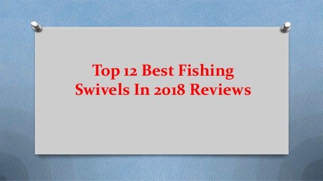Top 12 Best Fishing Swivels In 2018 Reviews