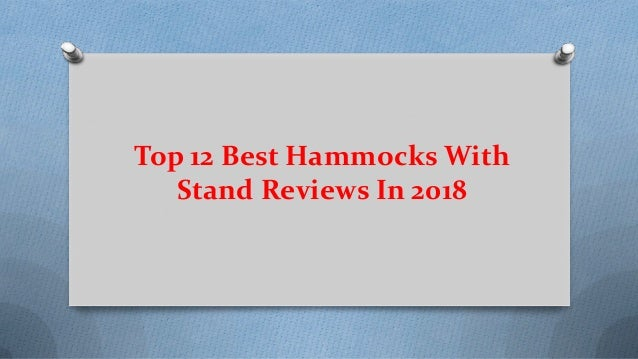 Top 12 Best Hammocks With Stand Reviews In 2018
