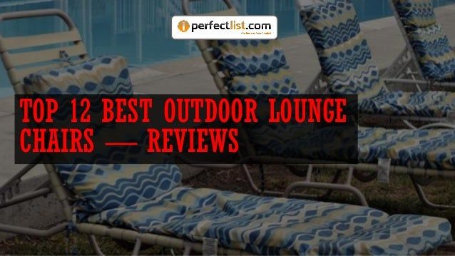 TOP 12 BEST OUTDOOR LOUNGE CHAIRS — REVIEWS