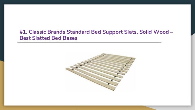 Top 12 Best Slatted Bed Bases In 2020 Reviews