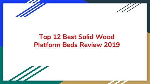 Top 12 Best Solid Wood Platform Beds Review 2019
