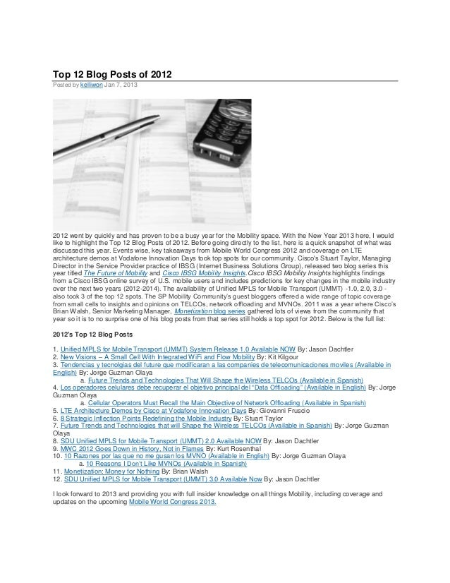 Top 12 Blog Posts of 2012Posted by kelliwon Jan 7, 20132012 went by quickly and has proven to be a busy year for the Mobil...