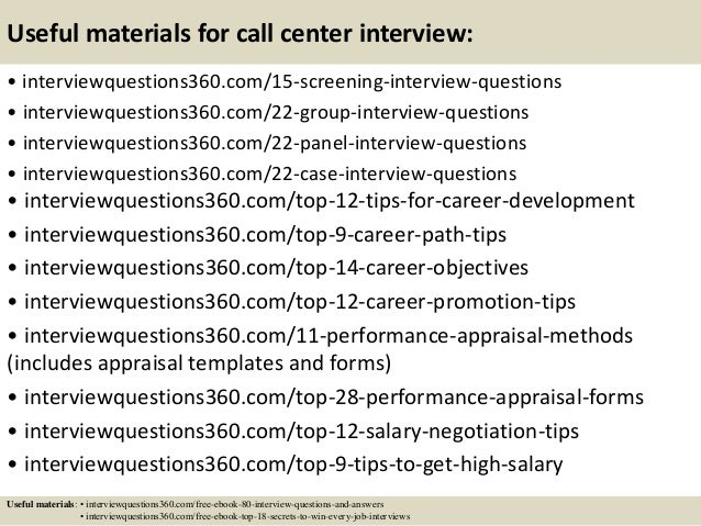 17 useful materials for call center interview - Call Center Interview Questions Answers Tips