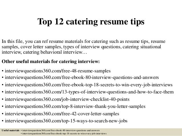 Top 12 Catering Resume Tips In This File, You Can Ref Resume Materials For  Catering ...  Catering Resume