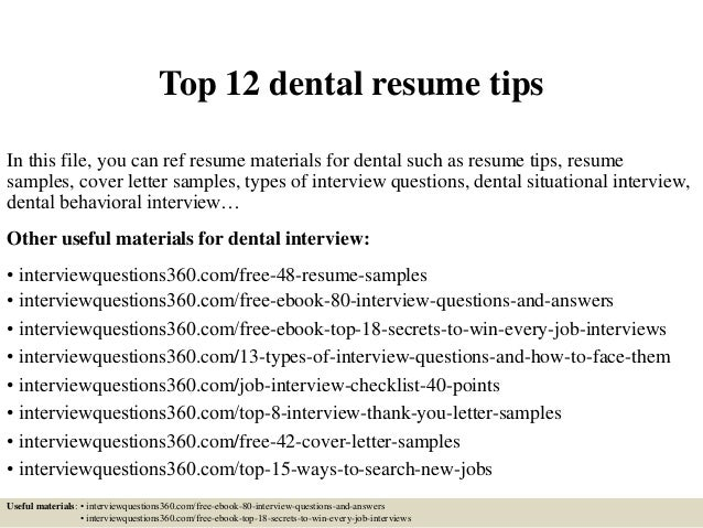 Top 12 Dental Resume Tips