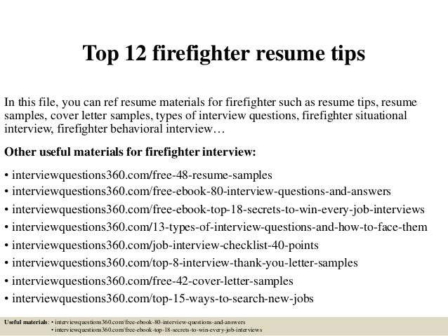 Top 12 Firefighter Resume Tips In This File, You Can Ref Resume Materials  For Firefighter ...