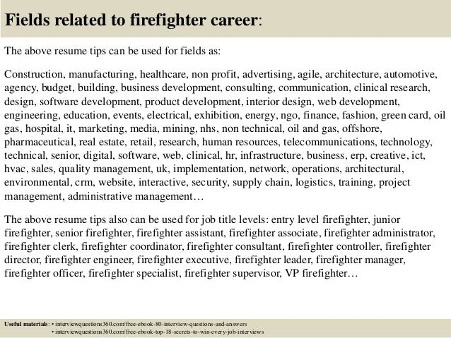 ... 18. Fields Related To Firefighter ...  Entry Level Firefighter Resume