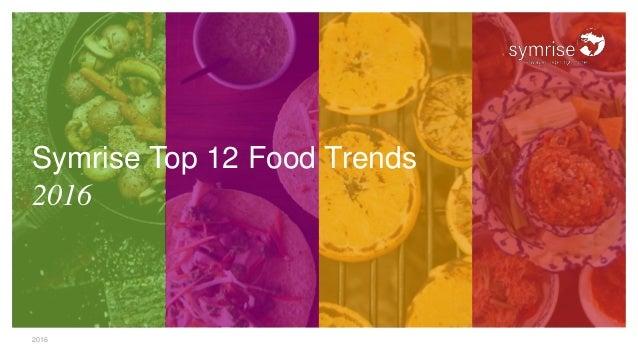 2016 Symrise Top 12 Food Trends 2016