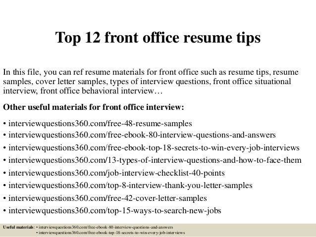 Top 12 Front Office Resume Tips In This File, You Can Ref Resume Materials  For ...
