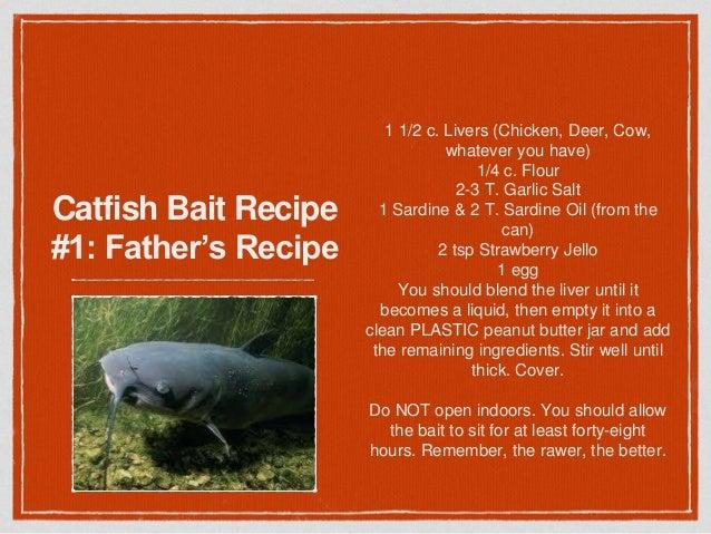 Catfish soap bait recipe