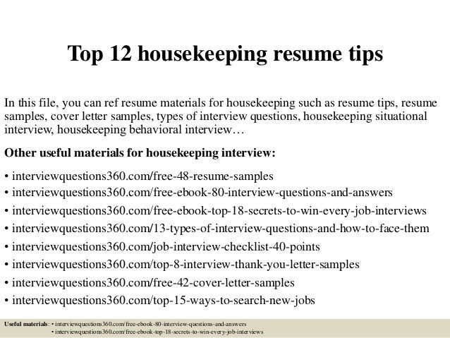 top 12 housekeeping resume tips in this file you can ref resume materials for housekeeping