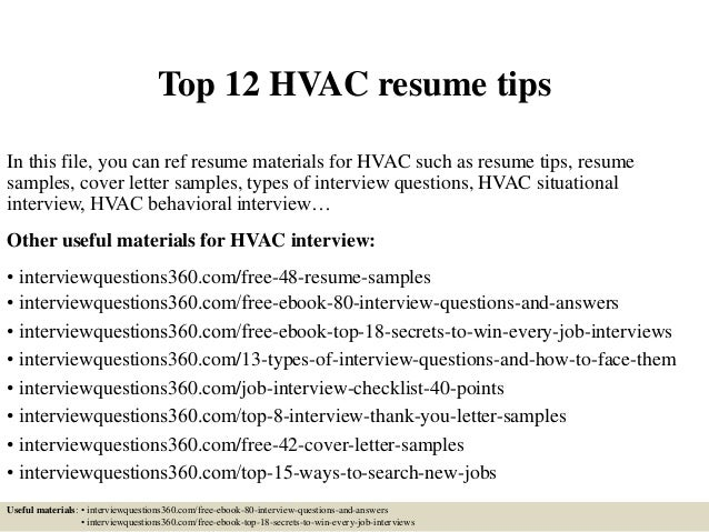 Top 12 HVAC Resume Tips In This File, You Can Ref Resume Materials For HVAC  ...  Hvac Resume