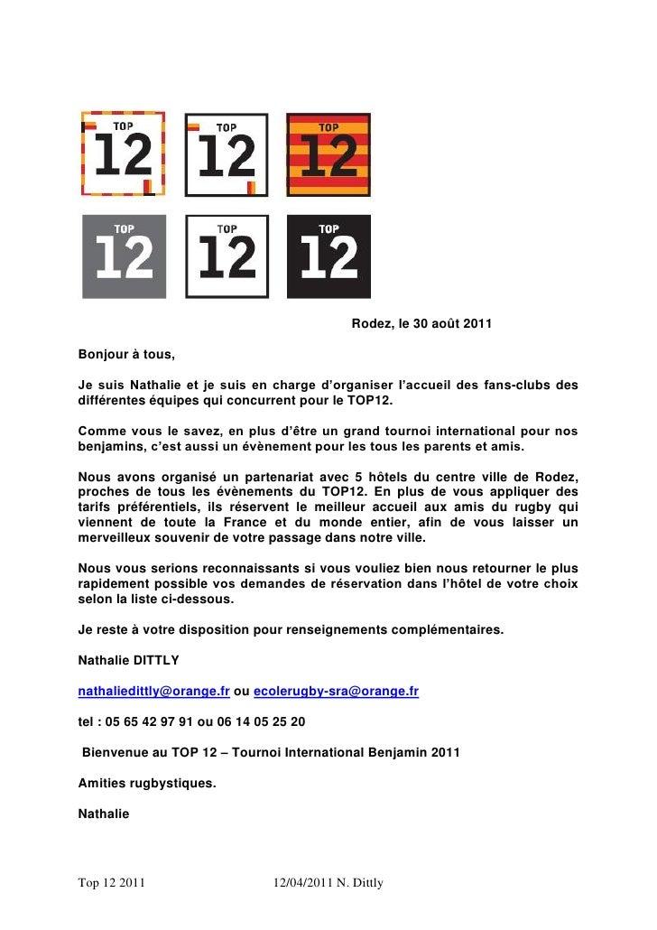 Rodez, le 30 août 2011Bonjour à tous,Je suis Nathalie et je suis en charge d'organiser l'accueil des fans-clubs desdiffére...