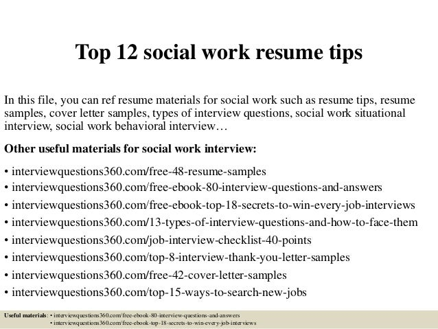 Top 12 Social Work Resume Tips In This File, You Can Ref Resume Materials  For ...  Social Worker Resume