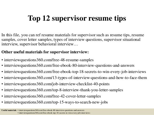 top 12 supervisor resume tips in this file you can ref resume materials for supervisor - Resume Tips And Tricks