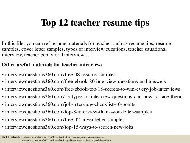 Top 12 Teacher Resume Tips In This File, You Can Ref Resume Materials For  Teacher ...  Teacher Resume Tips