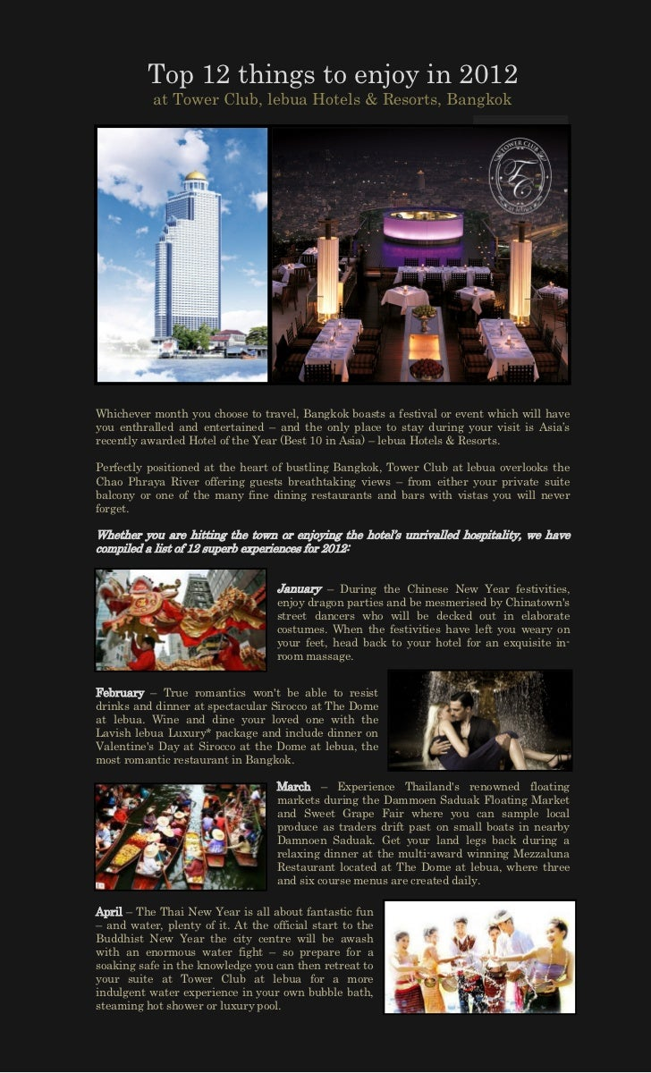 Top 12 things to enjoy in 2012           at Tower Club, lebua Hotels & Resorts, BangkokWhichever month you choose to trave...