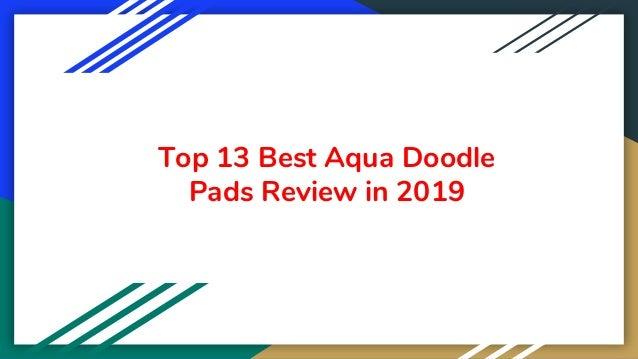 Top 13 Best Aqua Doodle Pads Review in 2019