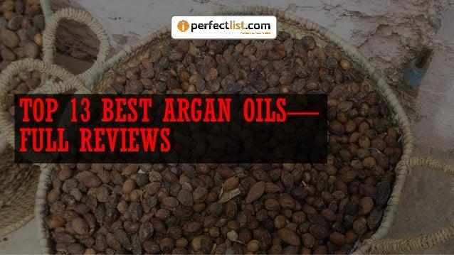 TOP 13 BEST ARGAN OILS— FULL REVIEWS