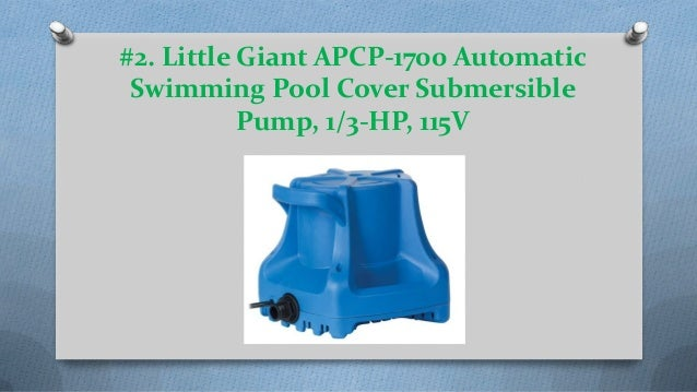 Top 13 best pool cover pumps reviews in 2018