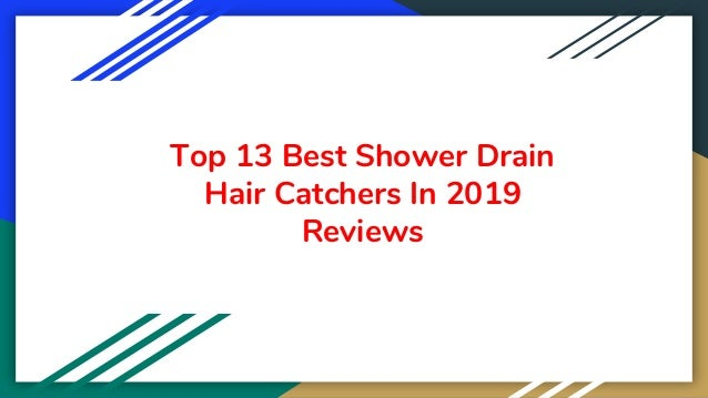Top 13 Best Shower Drain Hair Catchers In 2019 Reviews