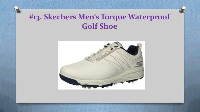 604b59b2edd3f Top 13 Best Waterproof Golf Shoes Of All Time; 2. #13. Skechers Men's  Torque Waterproof Golf Shoe ...