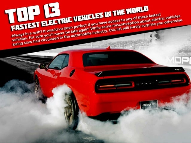 Top 13 fastest electric vehicles in the world