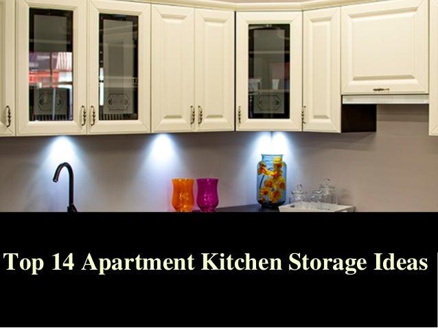 Top 14 Apartment Kitchen Storage Ideas