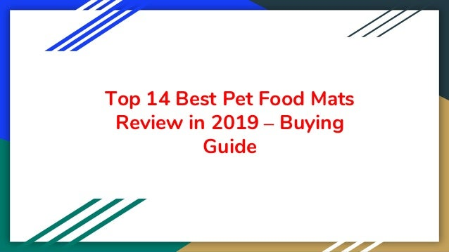 Top 14 Best Pet Food Mats Review in 2019 – Buying Guide
