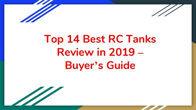 Top 14 Best RC Tanks Review in 2019 – Buyer's Guide
