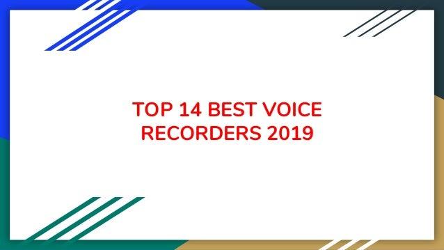 TOP 14 BEST VOICE RECORDERS 2019