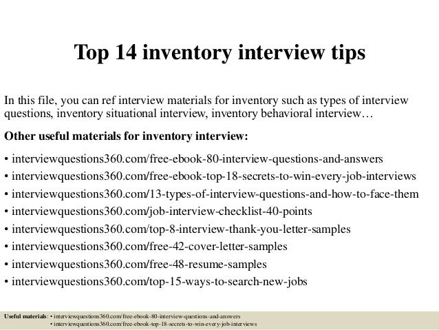 Top 14 inventory interview tips In this file, you can ref interview materials for inventory such as types of interview que...
